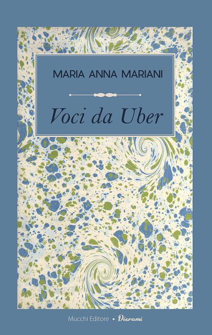 Voci da Uber, Maria Anna Mariani