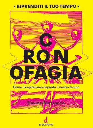 La copertina del libro Cronofagia di Davide Mazzocco